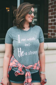 """I am weak but He is strong"" relaxed triblend tee"