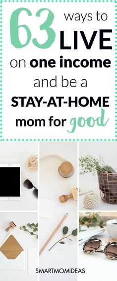 63 Ways to Live on One Income (And Be a Stay at Home Mom for Good)   Smart Mom Ideas