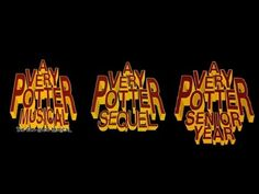 A Very Potter Trilogy - AVPM, AVPS & AVPSY. For when you need 9 hours, 45 minutes of Harry Potter musicals!