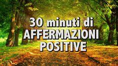 Affermazioni positive da ripetere ogni giorno (mattina o sera) per abituare il proprio cervello a pensare in maniera positiva e cambiare il percorso abituale...