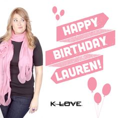 Happy birthday, Lauren!! http://www.klove.com/blog/larry-and-lauren/