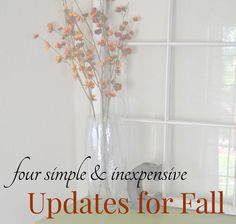 4 Simple & Inexpensive Updates for Fall