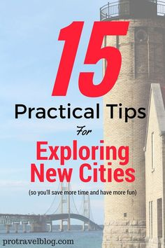 Learn how to explore a new city the right way by using these 15 amazing tips that will help you save time during your travels and let you have way more fun