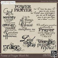 Power of Prayer Digital scrapbook Word Art. $2.99 at Gotta Pixel. www.gottapixel.net/