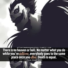 The source of Anime quotes & Manga quotes Death Note, L Death, Anime Qoutes, Manga Quotes, Philosophical Quotes About Life, Mood Quotes, Life Quotes, Negativity Quotes, Meaningful Quotes