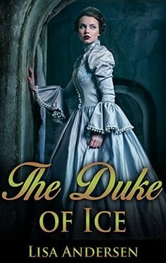 The Duke of Ice By Lisa Andersen