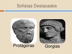 Protágoras y Gorgias fueron destacados sofistas. Conocemos solo fragmentos de sus obras, como la defensa de la subjetividad por parte de Protágoras o la importancia que Gorgias concedía a la palabra y al arte de la retórica.