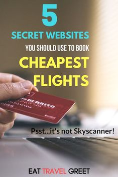 Make sure your toolkit for scoring cheap deals is complete with these 5 secret websites to book the cheapest flights (psst…and it is not Skyscanner! Cheap Flights And Hotels, Book Cheap Flights, Cheapest Flights, Cheap Travel, Budget Travel, Travel Tips, Travel Hacks, Travel Destinations, Travel Advisor