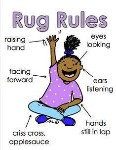FREE Great poster to hang at rug as a visual reminder for expected behavior.