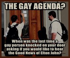 "If the ""gay agenda"" is anything like mine, today it includes laundry, an oil change for my car, and a trip to the grocery store."