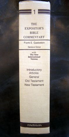 The Expositor's Bible Commentary by Frank E. Gaebelein Volume 1 1988