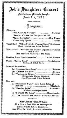 """""""At the first Concert of Job's Daughters No. 1, the opening number was """"March to Victory"""" by Sullivan which was prophetic of Job's Daughters' future. So was Mrs. Mick's appointment of me [Lillian Gould Faber] as Supreme Musician, for ever since that lucky day I have devoted my whole life in teaching music to young people in public schools, Job's Daughters and church choirs."""" ~ Lillian Gould Faber Jobs Daughters, Choirs, Lucky Day, Teaching Music, Public School, Young People, To My Daughter, Supreme, March"""