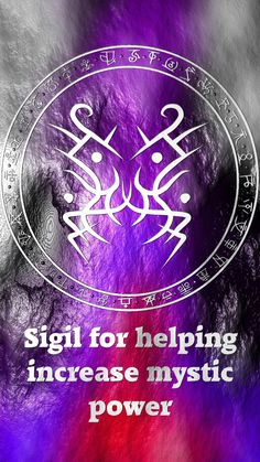Sigil for increase in mystic power.