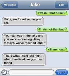 Dude you were so drunk texts cool wallpaper, funny, fails, cat, tired Funny Phone Texts, Funny Drunk Texts, Funny Texts Jokes, Text Jokes, Funny Text Fails, Drunk Humor, Cute Texts, Funny Text Messages, Funny Relatable Memes
