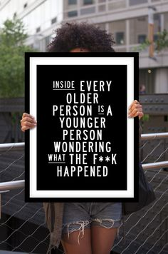 """Inspirational Quote Motivational Print Art Wall Decor """"Inside Every Older Person..."""" Black and White Typography Poster Sign Subway Art"""