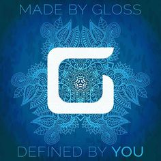 """""""Made By Gloss Defined By You!"""" #design #art #graphic #madebygloss #web #quote #urban #creative #logo #concept"""