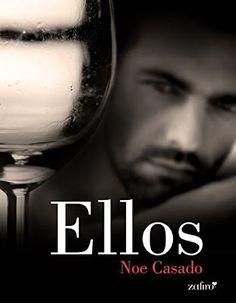Blog Literario Adictabooks: Noe Casado - Ellos #Promobooks #Proximamente