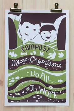 We love this poster! Compost - 12x18 screenprint poster - Limited Edition. $20.00, via Etsy.