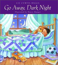 Go Away, Dark Night by Liz Curtis Higgs. Save 27 Off!. $10.94. Author: Liz Curtis Higgs. Publisher: WaterBrook Press; 1st edition (October 20, 1998). 40 pages