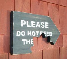 Please Do Not Feed Garden Sign