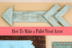 How To Make a Pallet Wood Arrow