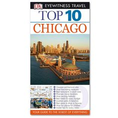 Top 10 Chicago Travel Guide - Paperback Book