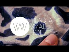 How to Mend a Small Hole - great tutorial on darning a hole!