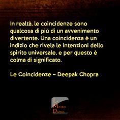 Una coincidencia es un inicio que revela las intenciones del espiritu UNIVERSAL y por esto, esta lleno de significado.