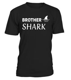 """# Funny Brother Shark Lover T-shirt - Matching Family Boy Tee . Special Offer, not available in shops Comes in a variety of styles and colours Buy yours now before it is too late! Secured payment via Visa / Mastercard / Amex / PayPal How to place an order Choose the model from the drop-down menu Click on """"Buy it now"""" Choose the size and the quantity Add your delivery address and bank details And that's it! Tags: This Brother Shark tee shi"""