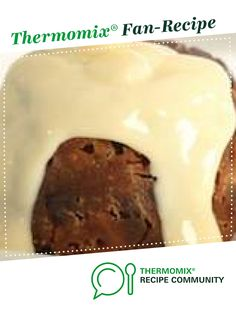 Recipe Brandy Sauce by Kim Smith, learn to make this recipe easily in your kitchen machine and discover other Thermomix recipes in Desserts & sweets. Sweets Recipes, Cooking Recipes, Brandy Sauce, Rum Cream, Recipe Community, Christmas Desserts, Custard, Spreads, Fudge