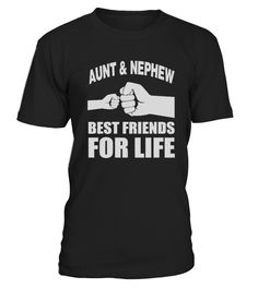 AUNT AND NEPHEW BEST FRIENDS FOR LIFE  #gift #idea #shirt #image #mother #father #mom#dad #son #papa #suppermom #supperfather #coffemugs