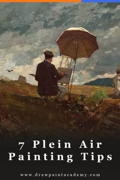 7 Plein Air Painting Tips For Beginners