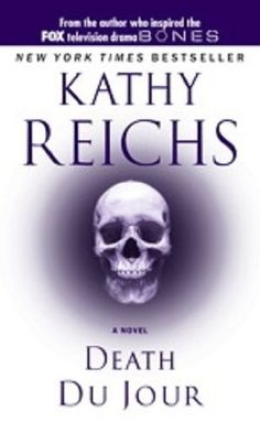 Kathy Reichs, creator of Temperance Brennan, is always at the top of my list for a good read! by lorene