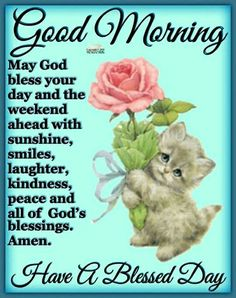 Friday Weekend Mrng~~J Good Morning God Quotes, Good Morning Friday, Good Morning Prayer, Morning Memes, Good Morning Inspirational Quotes, Good Morning Flowers, Morning Greetings Quotes, Good Morning World, Morning Blessings