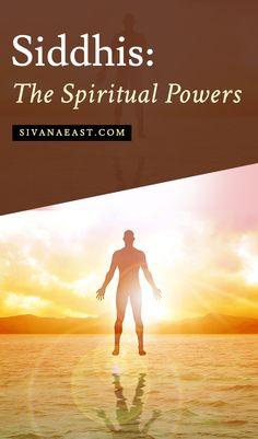 Siddhis: The Spiritual Powers