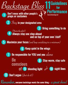 Backstage Bliss - 11 guidelines for students in a dance recital, play, or musical performance. What would you add to the list?