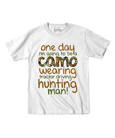 Look at this White 'Camo Wearing Hunting Man' Tee - Toddler & Boys on #zulily today!