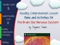 This lesson plan activity package for The Brain Our Nervous System comes complete with teacher guides, reading comprehension strategy lesson plans, reader's notebook worksheets, vocabulary activities,...  click to read more