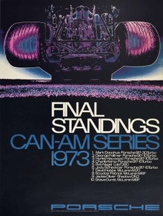 Porsche CanAm Race Final Standing 1973 - original vintage motorsport poster celebrating Porsche victory Final Standings Can-Am Series 1973 listed on AntikBar.co.uk Winter Olympic Games, Winter Olympics, Racing Motorcycles, Show Jumping, Winter Sports, Horse Racing, Vintage Posters, Victorious, Finals