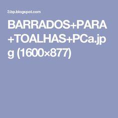 BARRADOS+PARA+TOALHAS+PCa.jpg (1600×877)