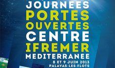 Portes Ouvertes de l'Ifremer en Méditerranéen, Station de Palavas 2013 à Palavas les Flots. Du 8 au 9 juin 2013 à Palavas les Flots.