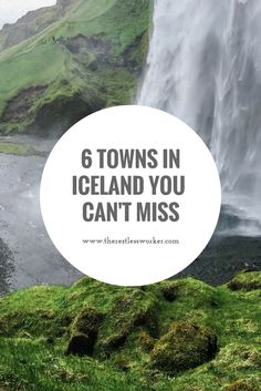 6 towns in Iceland you absolutely cannot miss