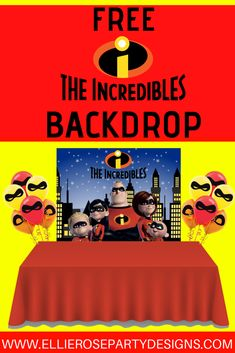 Free DIY Incredibles Party Backdrop for a Incredibles birthday party ideas. Baby Jack Jack and all included in the deocrations for your incredibles party