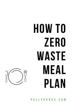 Low waste lifestyle Food and what we eat is probably our biggest trash-maker; conversely, its also one of the easiest ways to drastically reduce our waste. Thats why creating a zero waste meal plan can be really powerful. Reduce Waste, Zero Waste, Stress Management Techniques, No Plastic, Plastic Waste, Water Waste, Food Swap, Food Waste, Stress And Anxiety