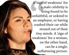 On the media. | 11 Caitlin Moran Quotes To Live By
