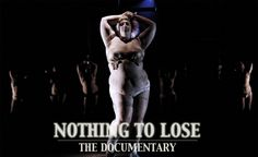 Nothing to Lose - The Documentary by Kelli Jean Drinkwater Body Posi, Lack Of Confidence, Zaftig, Positive Body Image, Body Shaming, Fat Women, Video Film, Wellness Fitness, Health Goals