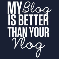"""My Blog is Better than your Vlog"" Lux Series Inspired Design T-Shirt Mehr"