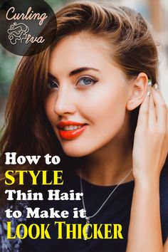 How do you make thin hair look thicker? Here are 9 tips to help you make your crowning glory look fuller and more beautiful, too.  If you're one of those people who have very fine or thin hair, there are a few tricks that you can try and add to your care and style routine.