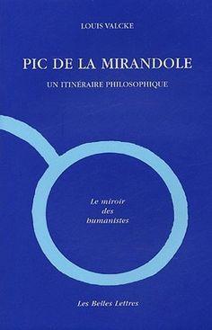 Louis Valcke, Pic de la Mirandole Ebook Pdf, Chart, Books, Popular Books, Books Online, Playlists, Philosophy, Books To Read, Italian Renaissance