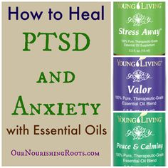 Heal PTSD and Panic Attacks with Essential Oils (and why #YesAllWomen is relevant) | OUR NOURISHING ROOTS